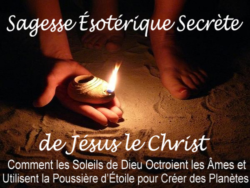 Sagesse Ésotérique Secrète de Jésus le Christ