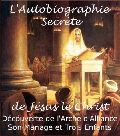 L'Autobiographie Secrète de Jésus le Christ