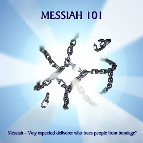 Messiah 101